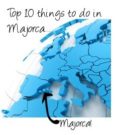 Top 10 things to do in Majorca